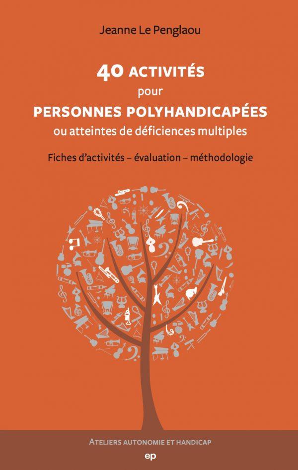Couverture du livre 40 activités pour personnes polyhandicapées